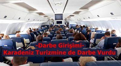 Darbe Girişimi Karadeniz Turizmine de Darbe Vurdu