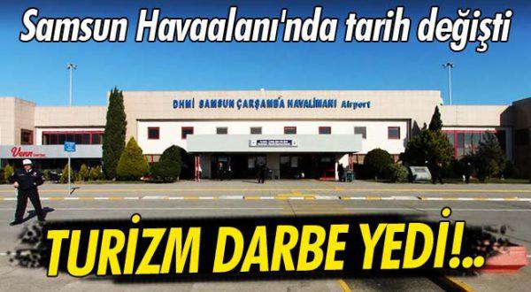 Samsun'da Turizme Büyük Darbe