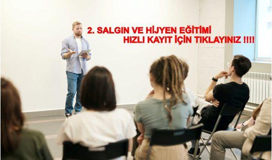 2. SALGIN VE HİJYEN EĞİTİMİ HIZLI KAYIT İÇİN TIKLAYINIZ !!!!